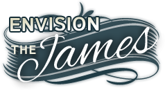 Envision the James